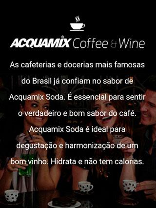 Acquamix Coffee & Wine
