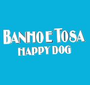 Happy Dog Banho e Tosa