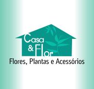 Casa & Flor